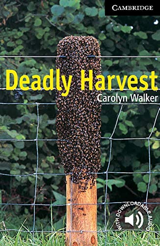Cambridge English Readers. Deadly Harvest. (Lernmaterialien)