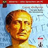 Caesar übersetzen: De bello Gallico 1, 1-29. Vers.2.0. CD-ROM für Windows ab 95