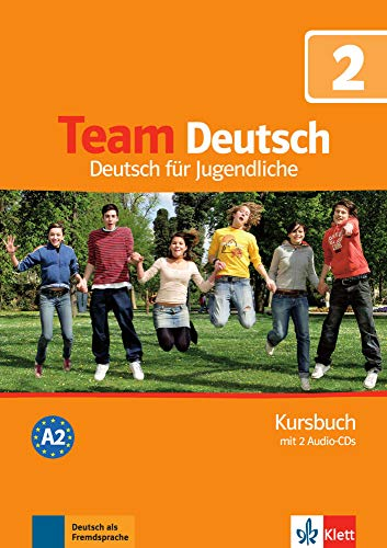 Team Deutsch: Kursbuch 2 MIT 2 Audio-Cds (German Edition)