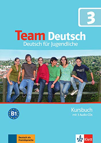 Team Deutsch: Kursbuch 3 MIT 2 Audio-Cds (German Edition)