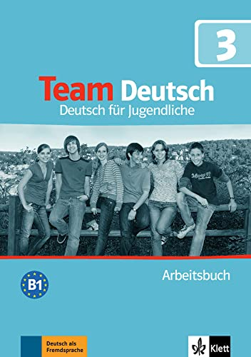 Team Deutsch: Arbeitsbuch 3 (German Edition)