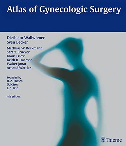 ATLAS OF GYNECOLOGIC SURGERY
