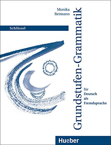Grundstufen-Grammatik (German Edition)