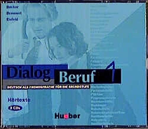 Dialog Beruf - Level 1: Hortexte 1 - Cds (3) (German Edition)