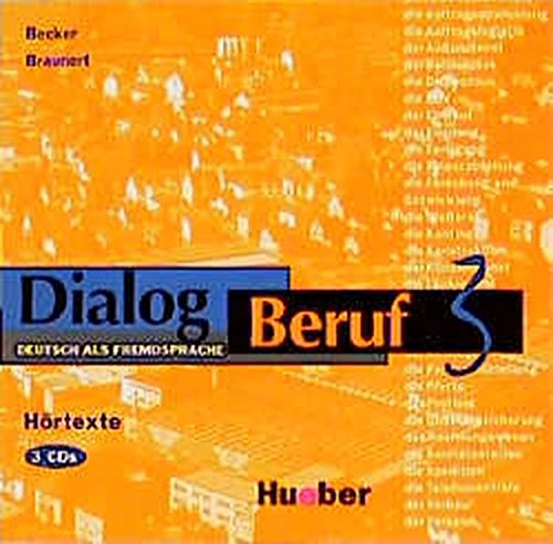 Dialog Beruf - Level 10: Cds 3 (3) - Hortexte (German Edition)