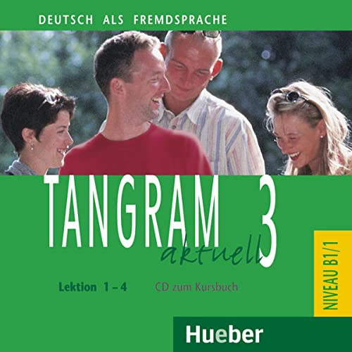 Tangram Aktuell: CD Zum Kursbuch 3 - Lektion 1-4 (German Edition)