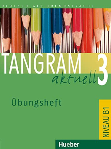 Tangram Aktuell: Ubungsheft 3 - Lektion 1-4 (German Edition)