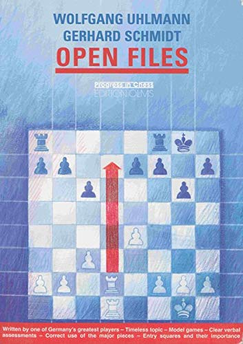 Open Files (Progress in Chess)