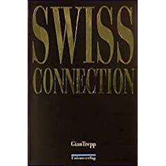 Gian Trepp - Swiss Connection