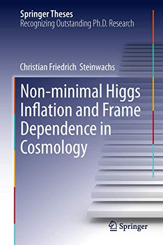 NON-MINIMAL HIGGS INFLATION & FRAME DEPENDENCE IN COSMOLOGY (HB)