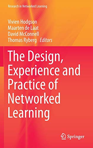 PDF The Design Experience and Practice of Networked Learning Research in Networked Learning