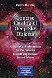 Concise Catalog of Deep-Sky Objects [electronic resource] : Astrophysical Information for 550 Galaxies, Clusters and Nebulae