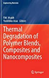 Thermal Degradation of Polymer Blends, Composites and Nanocomposites [electronic resource]