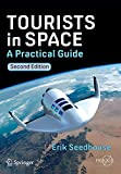 Tourists in Space [electronic resource] : A Practical Guide