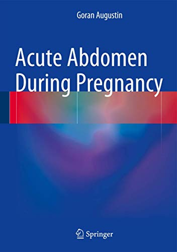 ACUTE ABDOMEN DURING PREGNANCY (HB)