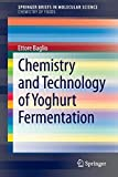 Chemistry and Technology of Yoghurt Fermentation [electronic resource]
