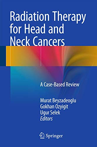 RADIATION THERAPY FOR HEAD AND NECK CANCERS (HB)