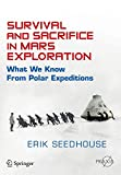 Survival and Sacrifice in Mars Exploration [electronic resource] : What We Know from Polar Expeditions