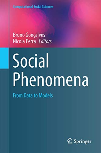 SOCIAL PHENOMENA: FROM DATA ANALYSIS TO MODELS