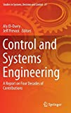 Control and Systems Engineering [electronic resource] : A Report on Four Decades of Contributions