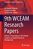 9th WCEAM Research Papers [electronic resource] : Volume 1 Proceedings of 2014 World Congress on Engineering Asset Management