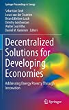 Decentralized Solutions for Developing Economies [electronic resource] : Addressing Energy Poverty Through Innovation