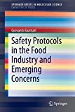 Safety Protocols in the Food Industry and Emerging Concerns [electronic resource]