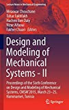 Design and Modeling of Mechanical Systems - II [electronic resource] : Proceedings of the Sixth Conference on Design and Modeling of Mechanical Systems, CMSM'2015, March 23-25, Hammamet, Tunisia
