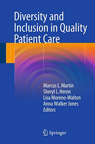 Diversity and Inclusion in Quality Patient Care