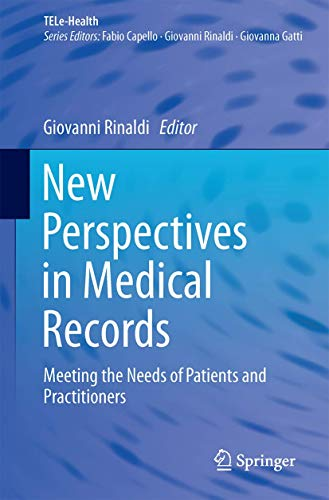 PDF New Perspectives in Medical Records Meeting the Needs of Patients and Practitioners TELe Health