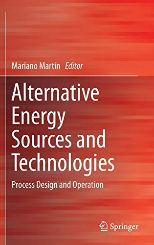 PDF Alternative Energy Sources and Technologies Process Design and Operation