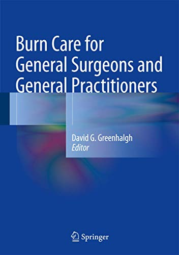 BURN CARE FOR GENERAL SURGEONS AND GENERAL PRACTITIONERS (HB)