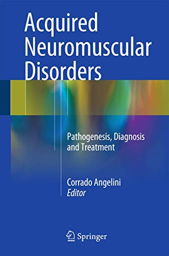ACQUIRED NEUROMUSCULAR DISORDERS (HB)