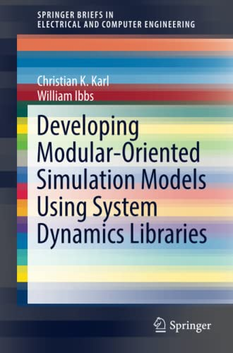 PDF Developing Modular Oriented Simulation Models Using System Dynamics Libraries SpringerBriefs in Electrical and Computer Engineering