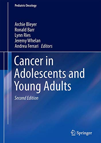 CANCER IN ADOLESCENTS AND YOUNG ADULTS, 2E (HB)