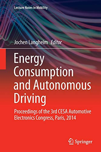 PDF Energy Consumption and Autonomous Driving Proceedings of the 3rd CESA Automotive Electronics Congress Paris 2014 Lecture Notes in Mobility