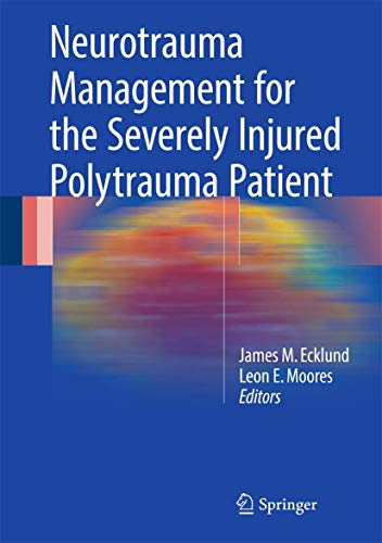NEUROTRAUMA MANAGEMENT FOR THE SEVERELY INJURED POLYTRAUM PATIENT ,HB