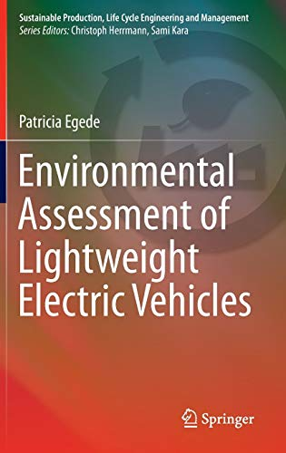PDF Environmental Assessment of Lightweight Electric Vehicles Sustainable Production Life Cycle Engineering and Management