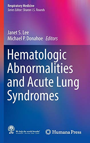 HEMATOLOGIC ABNORMALITIES AND ACUTE LUNG SYNDROMES (HB)