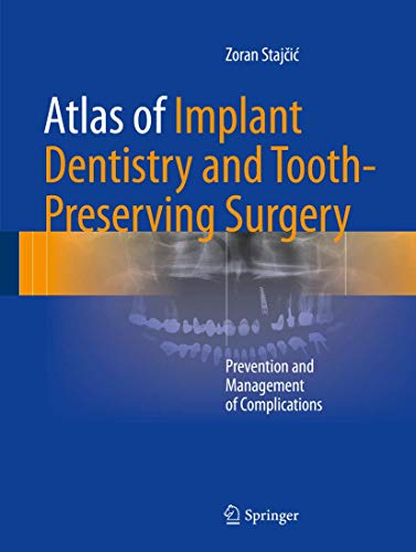 ATLAS OF IMPLANT DENTISTRY AND TOOTH PRESERVING SURGERY (HB)
