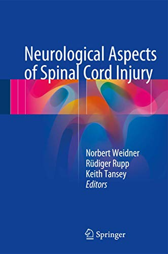 NEUROLOGICAL ASPECTS OF SPINAL CORD INJURY (HB)