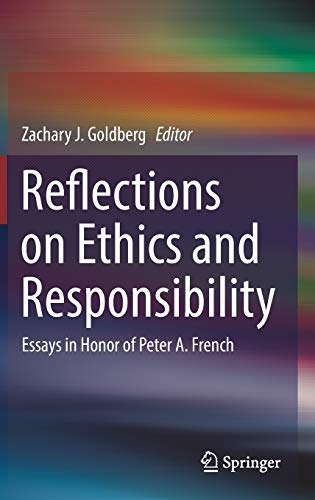 Reflections on Ethics and Responsibility by Zachary J. Goldberg (Editor)