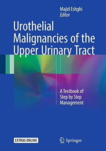 UROTHELIAL MALIGNANCIES OF THE UPPER URINARY TRACT (HB)