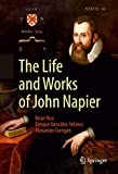 The Life and Works of John Napier