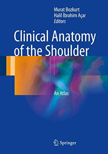 CLINICAL ANATOMY OF THE SHOULDER (HB)