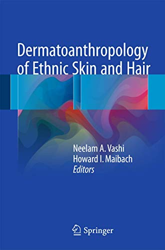 DERMATOANTHROPOLOGY OF ETHNIC SKIN AND HAIR (PB)