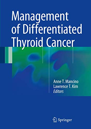 MANAGEMENT OF DIFFERENTIATED THYROID CANCER (HB)
