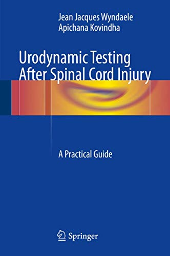 URODYNAMIC TESTING AFTER SPINAL CORD INJURY (HB)