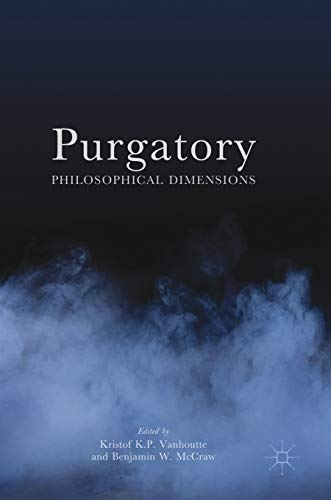 Purgatory by Kristof Vanhoutte and Benjamin W. McCraw (Editors)