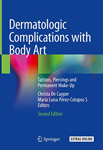 DERMATOLOGIC COMPLICATIONS WITH BODY ART, 2/E (HB)